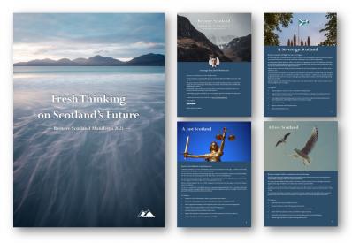 'Fresh Thinking on Scotland's Future': Restore Scotland manifesto, Holyrood 2021